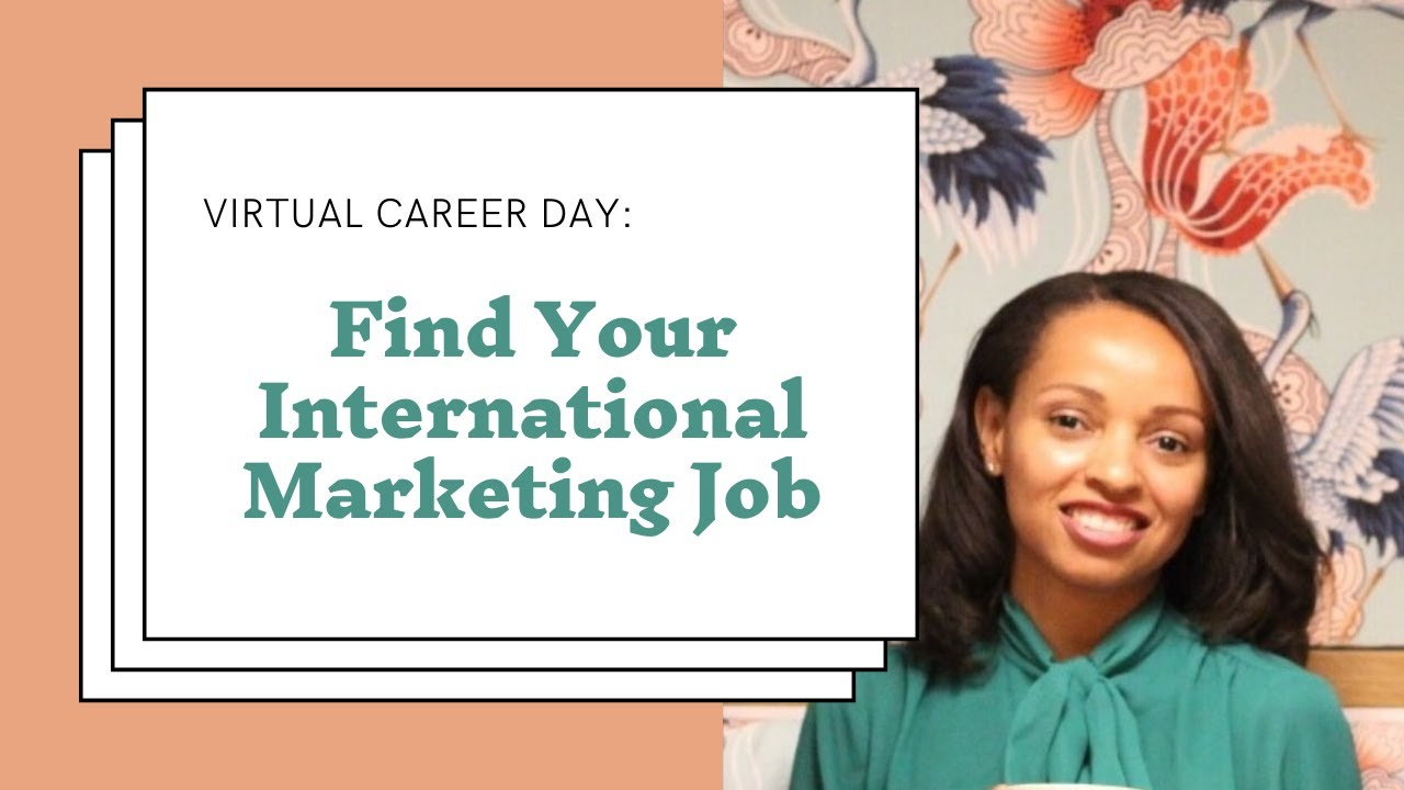 DAY IN THE LIFE Find Your International Marketing Job