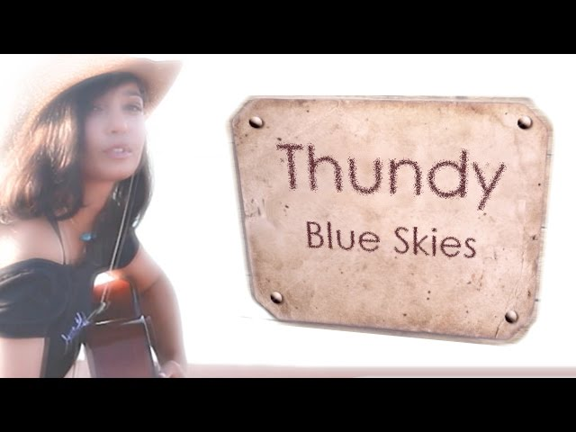 "Thundy's ""Blue Skies"" tracks trailer"