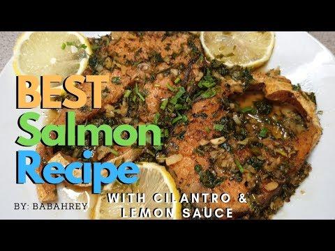BEST Salmon Recipe With Cilantro & Lemon Sauce (healthy & Easy 30-mins. Ready To Serve)