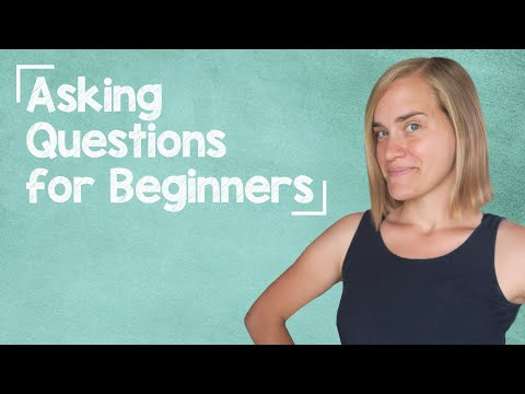 German Lesson (6) - Asking Questions with Regular Verbs - A1