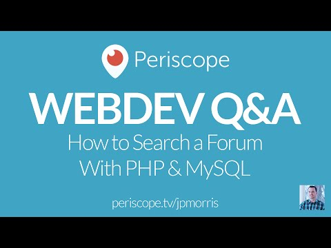 [Periscope] How to Search a Forum With MySQL and PHP