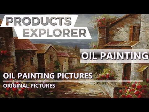 Oil Painting Pictures – Original Pictures