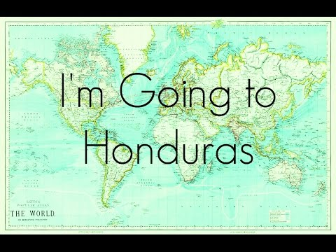 I'm Going to Honduras   Mision Caribe