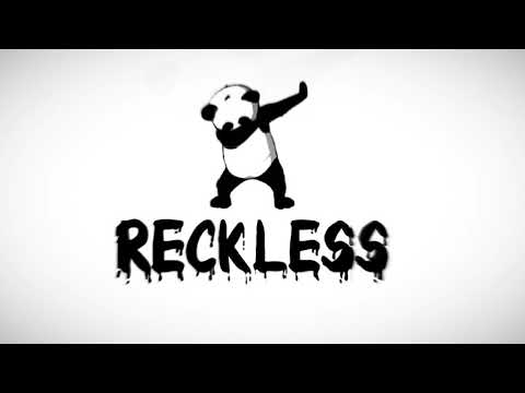 Reckless Intro