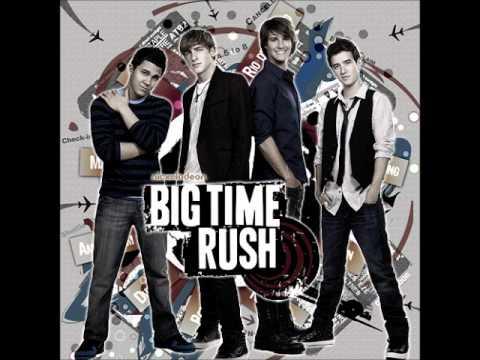 Oh yeah- Big Time Rush