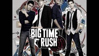 Oh yeah- Big Time Rush