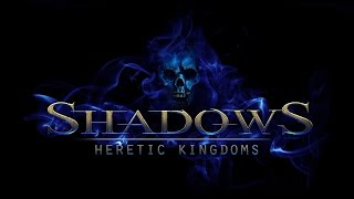 SHADOWS: HERETIC KINGDOMS [HD+] - 01 - Die Geister, die ich rief - Let