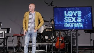 8-26-2018 New Rules for Love, Sex and Dating - Week 2