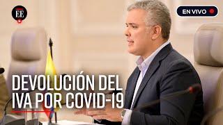 Presidente Duque: devolución del IVA arranca el 31 de marzo - El Espectador