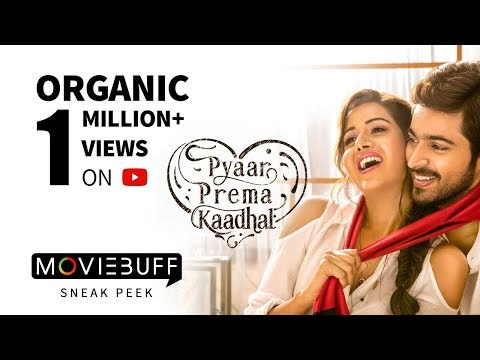 Pyaar Prema Kaadhal – Moviebuff Sneak Peek | Harish Kalyan, Raiza Wilson |  Elan