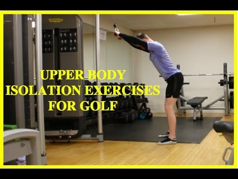 Isolation Strength Training  Exercises for Golfers