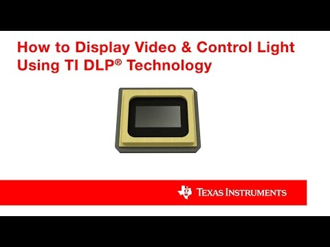 How To Display Video & Control Light Using TI DLP® Technology