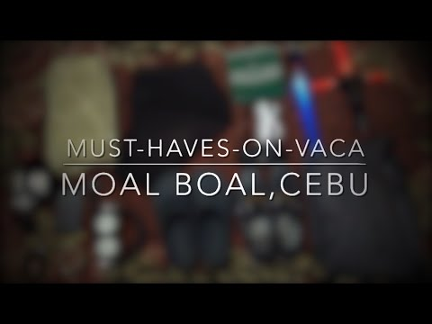 Must Haves On Vacation to MoalBoal, Cebu, Philippines