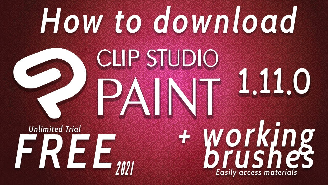 Download How to download Clip Studio Paint EX 1.11.0 (FREE, latest version Sept 28, 2021)