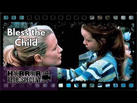 Film Review Bless The Child 2000 Youtube