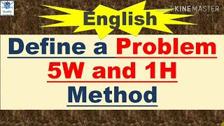 5W1H I 5W and 1H l How to define a problem