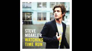Steve Moakler - Beginning of the End
