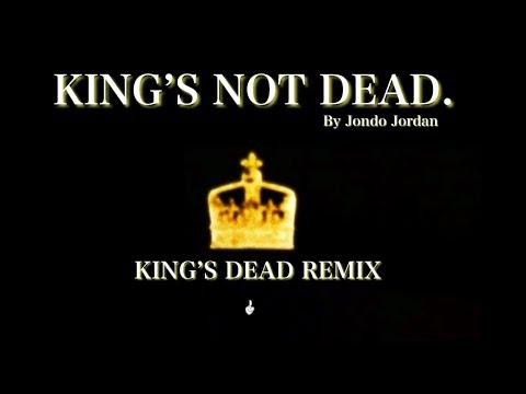 Jondo Jordan - King's Not Dead. (Jay Rock, Kendrick Lamar, Future & James Blake - King's Dead Remix)