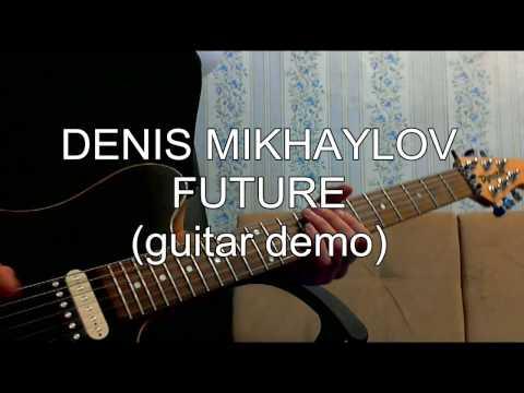 D.Mikhaylov - Future