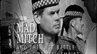 Mad Mitch & The last Battle of the British Empire