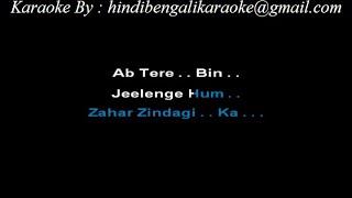Ab Tere Bin Jeelenge Hum - Karaoke - Aashiqui (1990) - Kumar Sanu