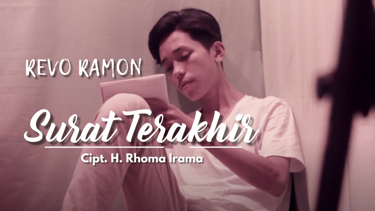 Download SURAT TERAKHIR Cipt. H. Rhoma Irama by REVO RAMON || Cover Video Subtitle