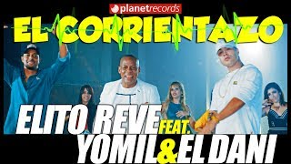 YOMIL Y EL DANY ► ELITO REVÉ Y SU CHARANGÓN - El Corrientazo [Official Video By Helier Muñoz]
