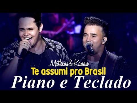 Matheus e Kauan - Te Assumi Pro Brasil Piano e Teclado - Tutorial