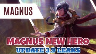 3.9 MAGNUS NEW HERO REVEALED + NEW SKINS- VAINGLORY 3.9 5V5 LEAKS AND SNEAK PEAKS