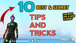 10 Best and Secret Tips and Tricks  / Free Fire  2019