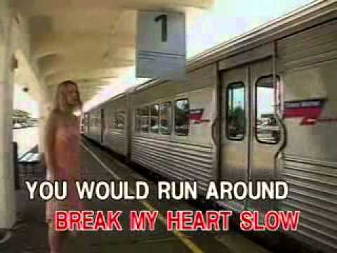 BABY DONT YOU BREK MY HEART SLOW by Vonda Shepard