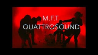 My Favorite Things  M.F.T. | Quattrosound