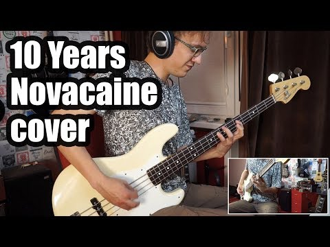 10 Years  Novacaine Bass   NEW SONG 2017