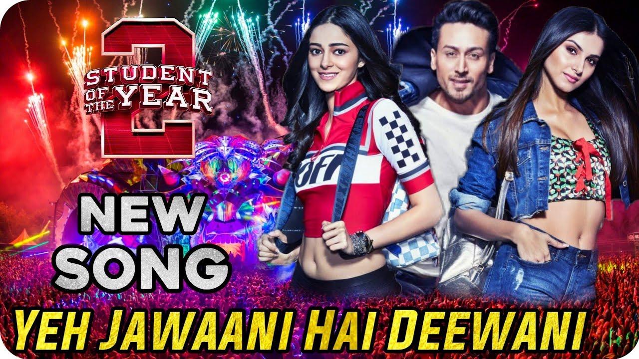Student Of The Year 2 New Song Yeh Jawaani Hai Deewani