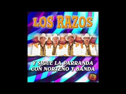 Los Razos - Y Sigue La Parranda Con Norteño Y Banda (Disco Completo)
