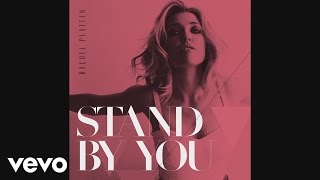 Gambar cover Rachel Platten - Stand By You (Audio)