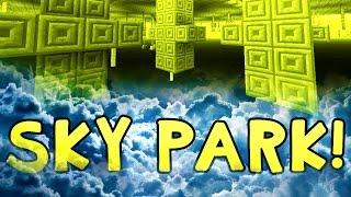 """Minecraft """"SKY PARK PARKOUR!"""" Epic Parkour w/ Preston, Pete, and Rob!"""