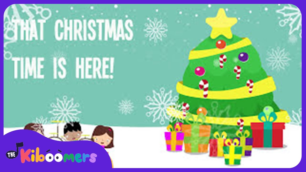 Christmas Time Is Here | Kids Christmas Songs | Lyrics | Preschool ...