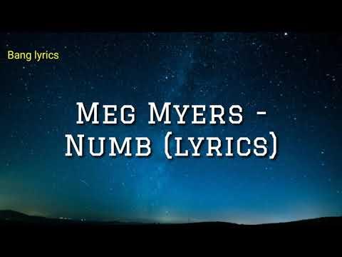Meg Myers - Numb (lyrics)