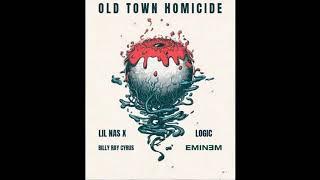 Old Town Homicide (Lil Nas X Logic,Eminem) [MASHUP]