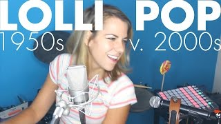 Lollipop 1950s vs. 2000s (Lil Wayne + The Chordettes cover) - Ali Spagnola