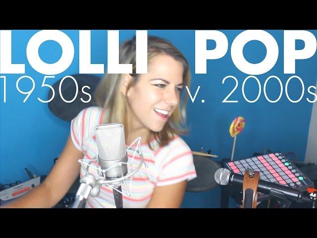 Lollipop 1950s vs. 2000s (Lil Wayne + The Chordettes cover) - Ali Spagnola