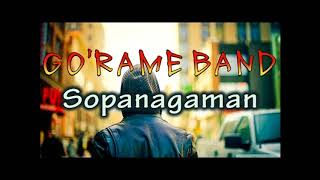 Sopanagaman-Go'Rame Band LIRIK LAGU BATAK
