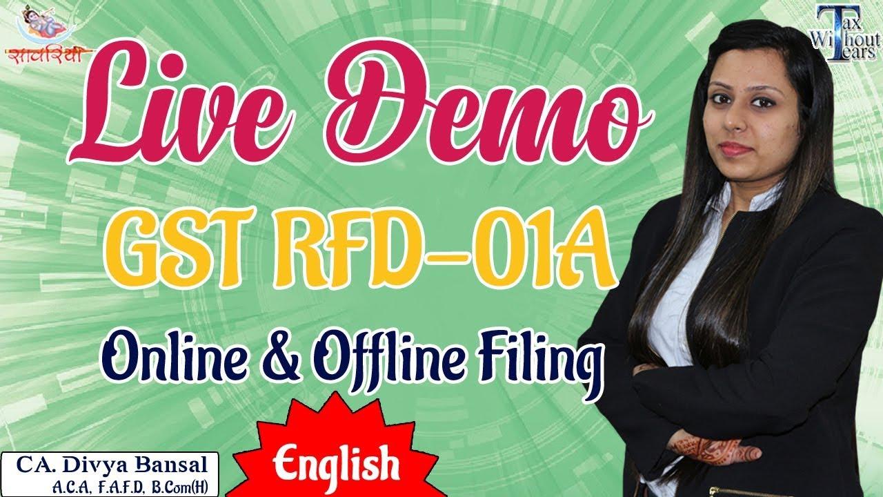 GST Series(English)| Live Demo GST RFD 01A (Refund application) | Online &  Offline Filing