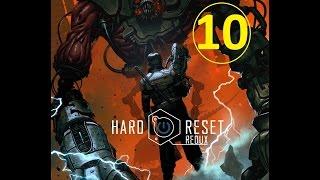 Hard Reset Redux - прохождение, эпизод 10
