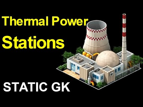 Thermal Power Plants in INDIA (for SSC , Railway , Banking and other Govt exams)