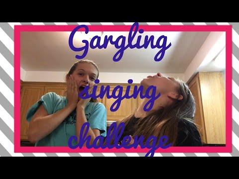 Gargling Singing Challenge
