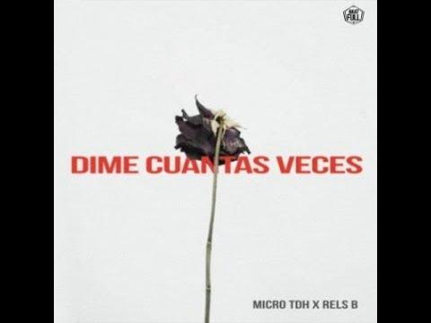 Dime Cuantas Veces - Micro TDH & Rels B (Audio)