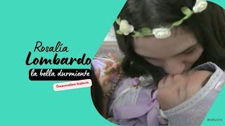 Rosalía Lombardo La Bella Durmiente, conmovedor