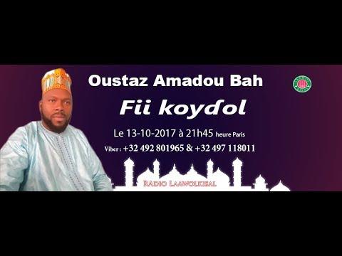 Fii koydol partie 1/2 - Oustaz Amadou Bah #radio laawol kisal